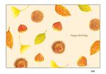 秋生まれの方に送りたい、大人のバースデーカードです。 栗や落ち葉など秋らしいモチーフを水彩で描き、カードにしました。