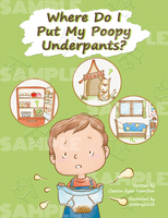 CD付英語教材絵本 Where Do I Put My Poopy Underpants?